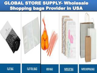 GLOBAL STORE SUPPLY- Wholesale Shopping bags Provider in USA