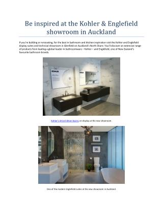 Be inspired at the Kohler & Englefield showroom in Auckland