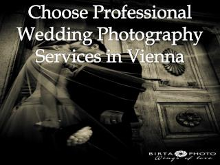 Choose Professional Wedding Photography Services in Vienna