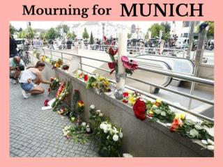 Mourning for Munich