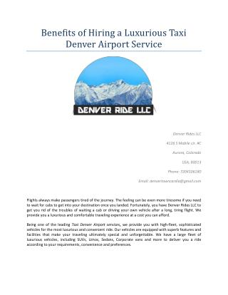 Benefits of Hiring a Luxurious Taxi Denver Airport Service