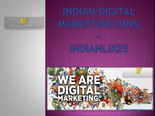 Indian digital marketing king- IndianLikes