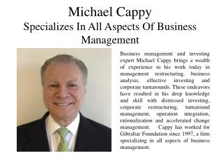 Michael Cappy Specializes in All Aspects of Business Management