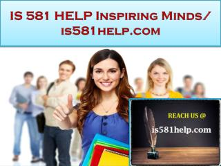 IS 581 HELP Real Success / is581help.com