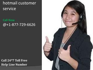 Provide strong security to your Hotmail account call 1-877-729-6626 Hotmail Customer Service Number