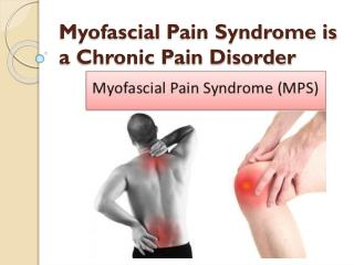 Symptoms of Myofascial Pain Syndrome & Treatment