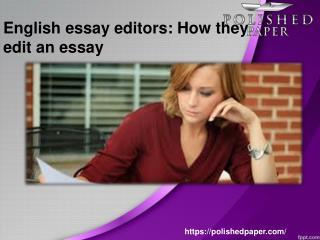 English essay editors how they edit an essay