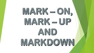 MARK-UP AND MARKDOWN