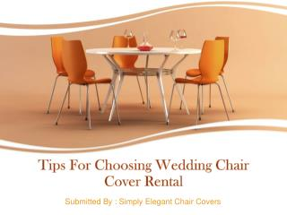 Tips For Choosing Wedding Chair Cover Rental