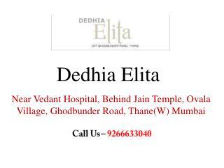Dedhia Elita Thane Mumbai – Investors Clinic – Dedhia Elita