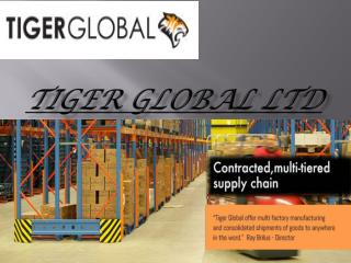 Tiger Global Ltd - china product sourcing