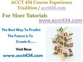 ACCT 434  Slingshot Academy / acct434.com