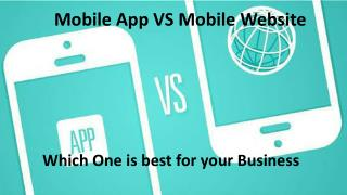 Mobile App VS Mobile Website: Which One is Best for Your Business