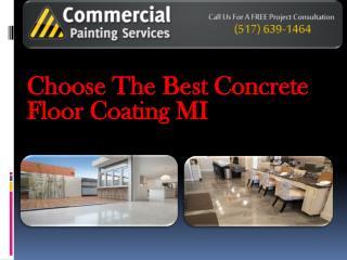 Choose the Best Concrete Floor Coating MI