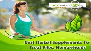 Best Herbal Supplements To Treat Piles, Hemorrhoids