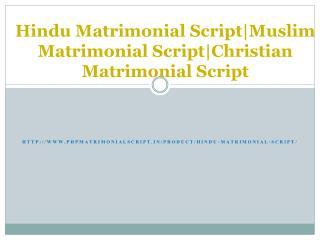 Hindu Matrimonial Script|Muslim Matrimonial Script|Christian Matrimonial Script