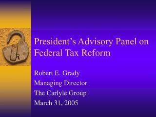President s Advisory Panel on Federal Tax Reform