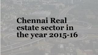 Chennai Real estate sector in the year 2015-16
