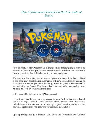 How to Download Pokémon Go On Your Android Device