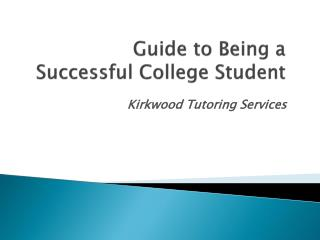 Guide to Being a Successful College Student