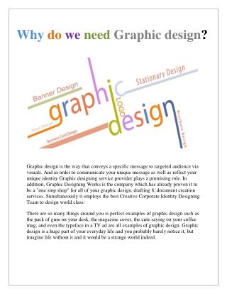 Why do we need Graphic design ?