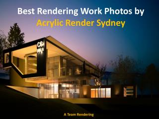 Best Rendering Work Photos by Acrylic Render Sydney