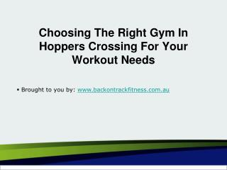 Choosing The Right Gym In Hoppers Crossing For Your Workout Needs