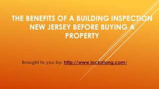 The Benefits Of A Building Inspection New Jersey Before Buying A Property