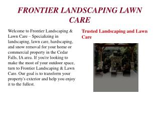 Snow Removal, Landscaper, Lawn care and Maintenance Cedar Falls, Grundy Center, Waterloo and Marshall town IA