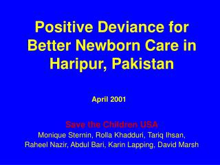 Positive Deviance for Better Newborn Care in Haripur, Pakistan