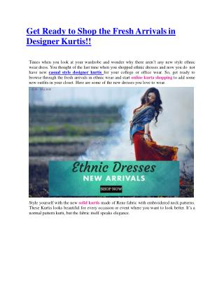 Get Ready to Shop the Fresh Arrivals in Designer Kurtis!!