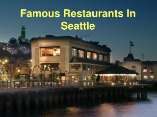 Famous Restaurants In Seattle