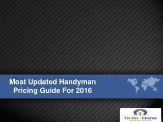 Most Updated Handyman Pricing Guide For 2016