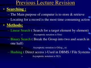 Previous Lecture Revision Hashing