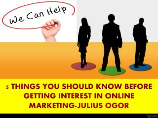 INTEREST IN ONLINE MARKETING-JULIUS OGOR