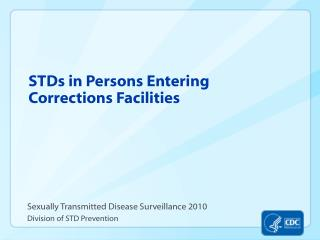 STDs in Persons Entering Corrections Facilities