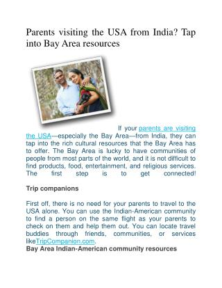 Parents visiting the USA from India? Tap into Bay Area resources
