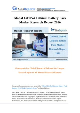 Global LiFePo4 Lithium Battery Pack Market Research Report 2016