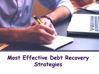 Most Effective Debt Recovery Strategies