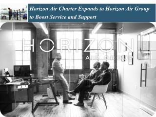 Horizon Air Charter Expands to Horizon Air Group to Boost Service and Support