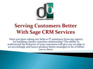 Serving Customers Better With Sage CRM Services