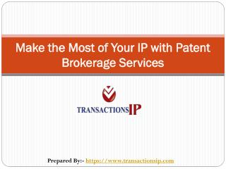 Patent Brokerage And IP Brokerage Firms