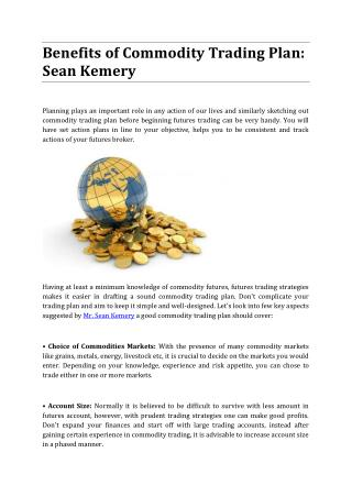 Benefits of Commodity Trading Plan: Sean Kemery