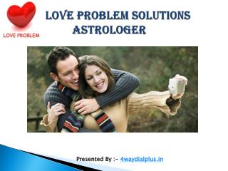 Love Problem Solutions Astrologer Rahul Shastri