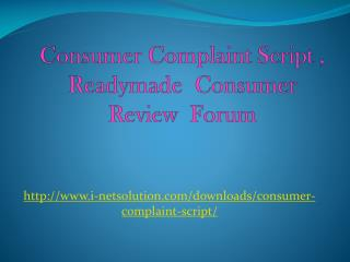 Consumer Complaint Script - Readymade  Consumer Review  Forum