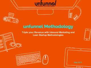 Unfunnel Methodology -The End of Modern Marketing @ Digital Citizen University