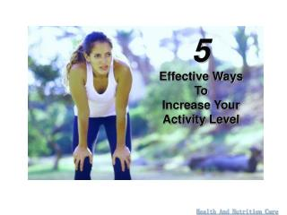 5 ways to increase activity level