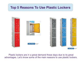 Top 5 Reasons To Use Plastic Lockers
