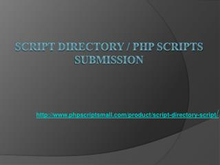 Script Directory, PHP Scripts Submission