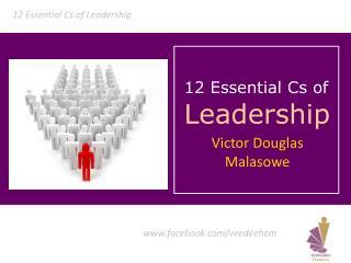 12 Essential Cs of Leadership